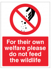 For their own wellfare - Please do not feed the wildlife