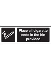 Place All Cigarette Ends in Bins Provided (white/black)