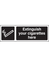 Extinguish Your Cigarettes Here (white/black)
