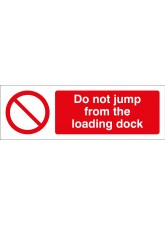 Do Not Jump from Loading Dock