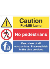 Caution forklift lane - no pedestrians - Keep clear of obstructions...