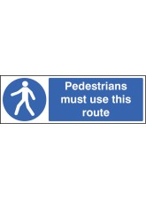Pedestrians Must use this Route
