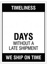 """Large Wipe Clean Board """"Timeliness (Write Number) Days without a Late Shipment"""""""