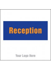 Reception - Site Saver Sign - 400 x 400mm