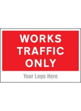 Works Traffic Only - Site Saver Sign - 600 x 400mm