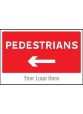 Pedestrians - Arrow Left - Site Saver Sign - 600 x 400mm