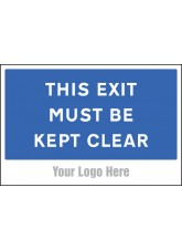 This Exit Must Be Kept Clear - Site Saver Sign - 600 x 400mm