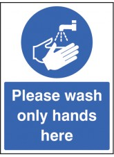 Please Wash Only Hands Here