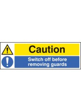Caution Switch Off Before Removing Guards