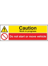 Caution Work in Progress Do Not Start Or Move Vehicle