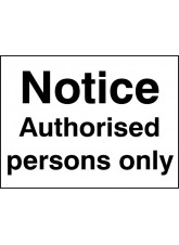 Notice- Authorised Persons Only