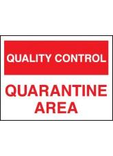 Quality Control Quarantine Area