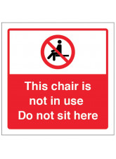 This Chair is not is Use - Do not sit here