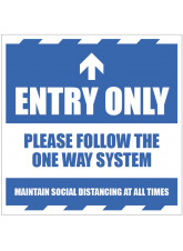 Entry Only - Arrow Up - Follow the One Way System